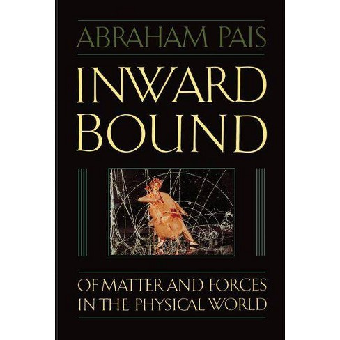 Inward Bound - by  Abraham Pais (Paperback) - image 1 of 1