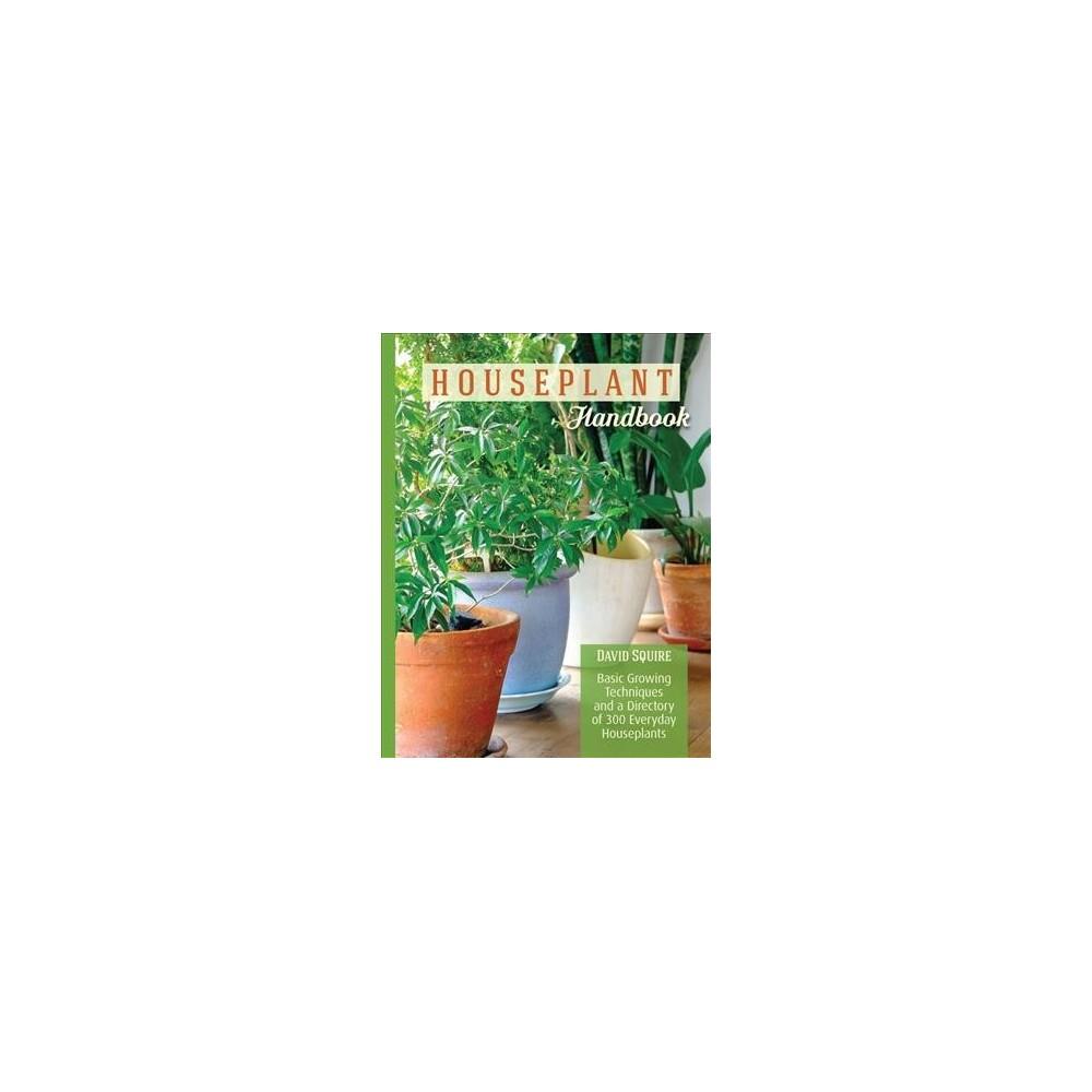 Houseplant Handbook (Paperback) (David Squire)
