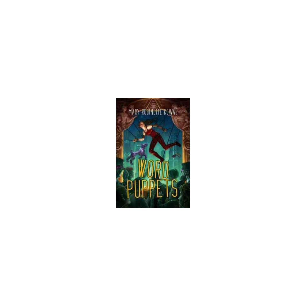 Word Puppets (Paperback) (Mary Robinette Kowal)