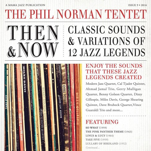 Phil Norman - Then and Now: Classic Sounds & Variations of 12 Jazz Legends (CD) - image 1 of 1