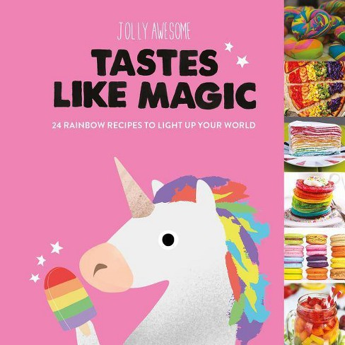 Tastes Like Magic - by  Jolly Awesome (Hardcover) - image 1 of 1