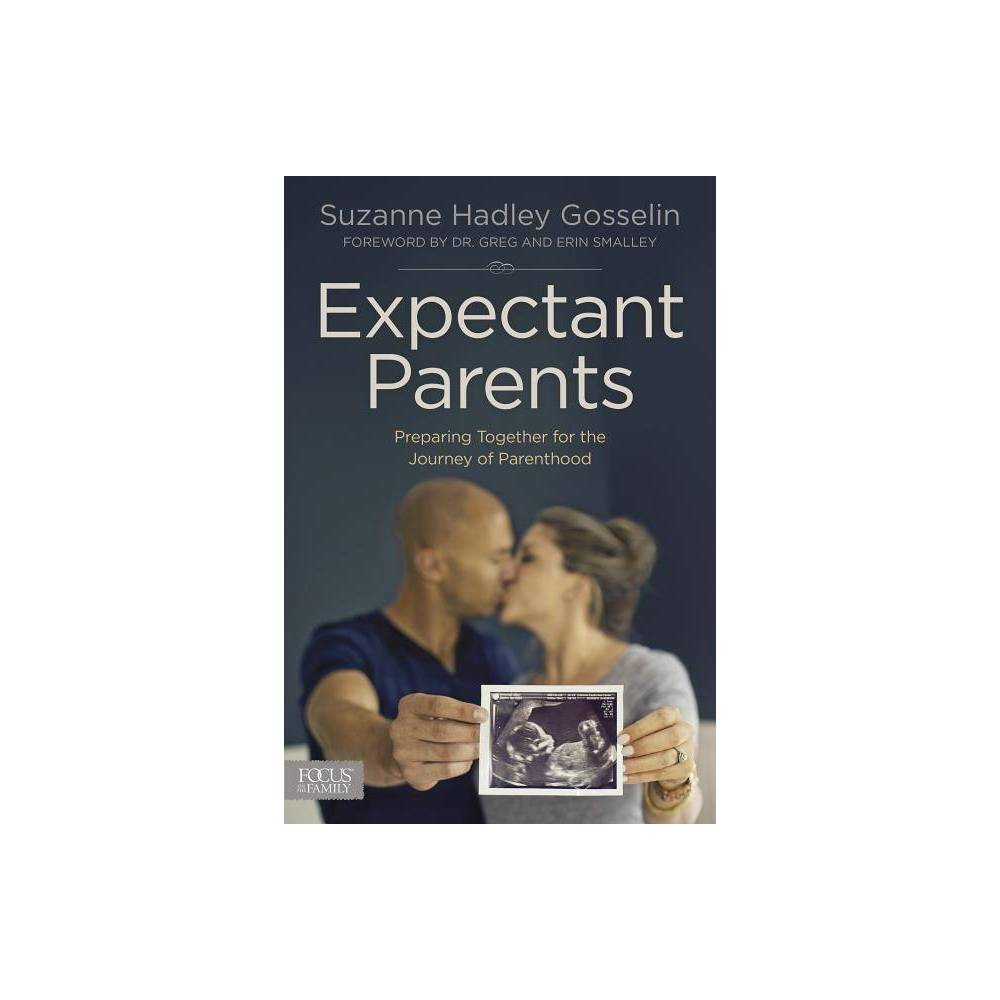 Expectant Parents By Suzanne Hadley Gosselin Paperback