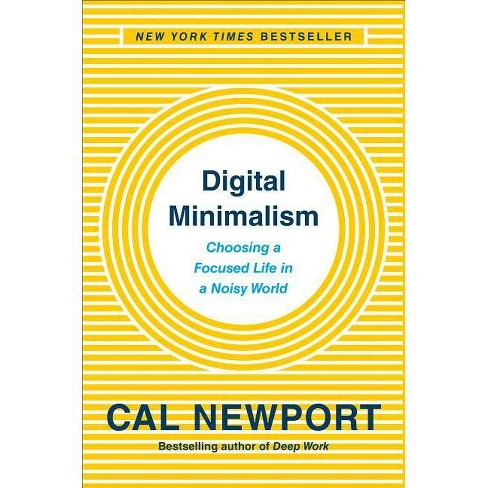 Digital Minimalism - by  Cal Newport (Hardcover) - image 1 of 1