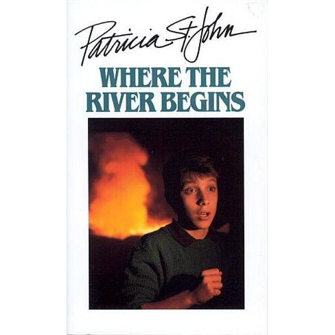 Where the River Begins - (Patricia St John) by  Patricia St John (Paperback) - image 1 of 1