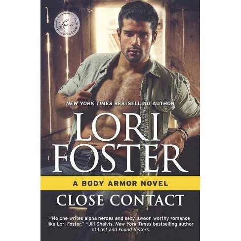 Close Contact - (Body Armor) by  Lori Foster (Hardcover) - image 1 of 1