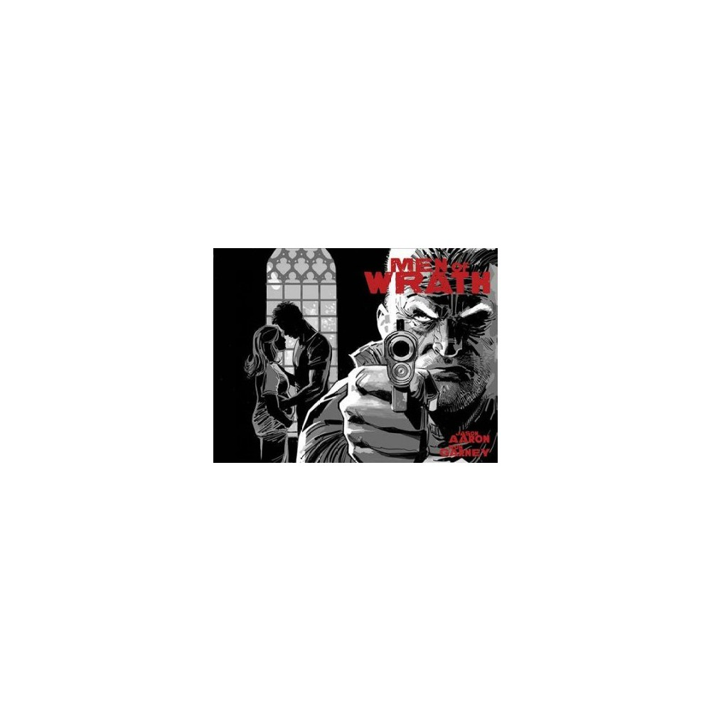 Men of Wrath - by Jason Aaron (Hardcover)