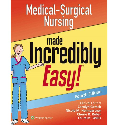 Medical-Surgical Nursing Made Incredibly Easy! (Paperback) - image 1 of 1