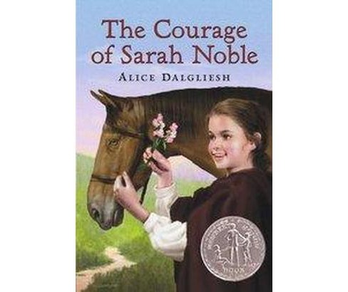 Courage of Sarah Noble (Paperback) (Alice Dalgliesh) - image 1 of 1