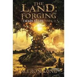 The Land - By Aleron Kong (Paperback) : Target