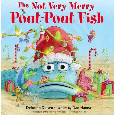 The Not Very Merry Pout-pout Fish ( A Pout-pout Fish Adventure) (Hardcover) by Deborah Diesen - image 1 of 1