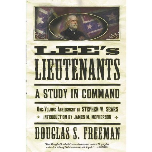 Lee's Lieutenants Third Volume Abridged - by  Douglas Southall Freeman (Paperback) - image 1 of 1