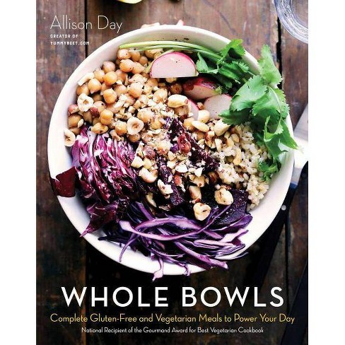 Whole Bowls - by  Allison Day (Hardcover) - image 1 of 1