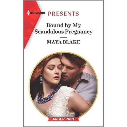 Bound by My Scandalous Pregnancy - (Notorious Greek Billionaires) Large Print by  Maya Blake (Paperback) - image 1 of 1