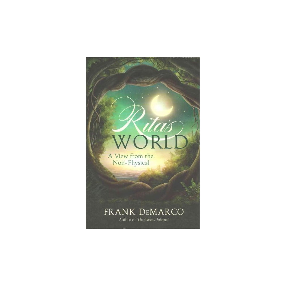 Rita's World : A View from the Non-Physical (Paperback) (Frank Demarco)