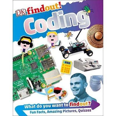 Dkfindout! Coding - (DK Findout!) (Paperback)