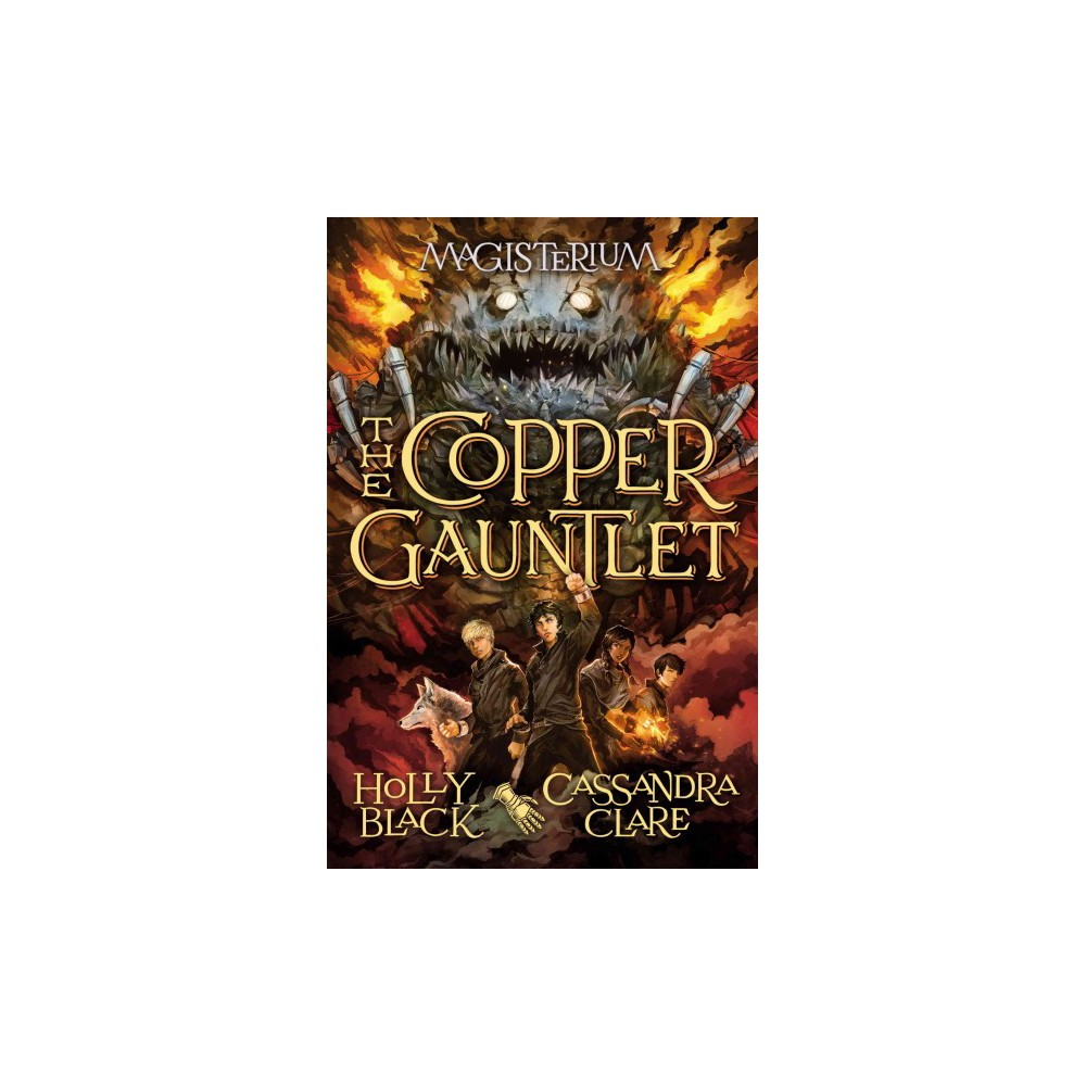 Copper Gauntlet (Hardcover) (Holly Black & Cassandra Clare)