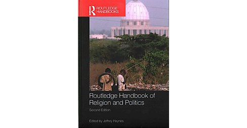 Routledge Handbook of Religion and Politics (Revised) (Hardcover) - image 1 of 1