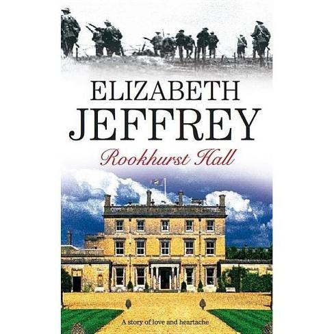 Rookhurst Hall - by  Elizabeth Jeffrey (Hardcover) - image 1 of 1