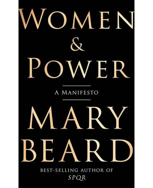 Women & Power : A Manifesto -  by Mary Beard (Hardcover) - image 1 of 1