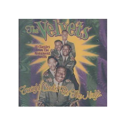 Velvets (The) - Tonight Could Be the Night: The Very Best of the Velvets * (CD) - image 1 of 1