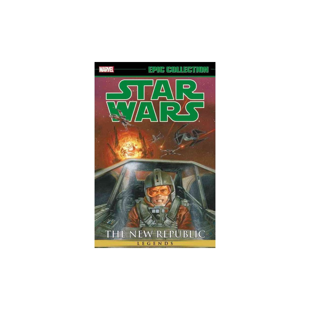 Star Wars Legends Epic Collection 2 : The New Republic (Paperback) (Haden Blackman & Michael A.