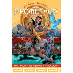 Promethea: 20th Anniversary Deluxe Edition Book One - by  Alan Moore (Hardcover)