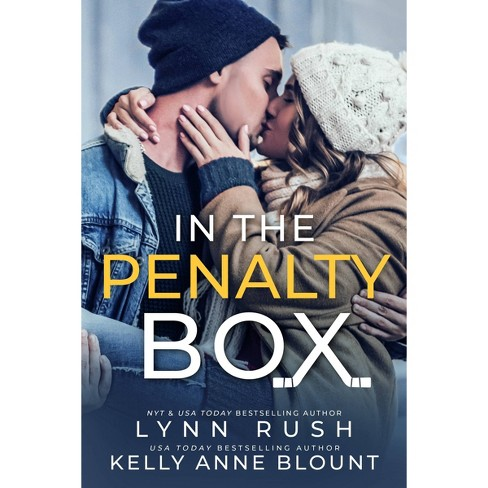 In the Penalty Box - by  Lynn Rush & Kelly Anne Blount (Paperback) - image 1 of 1