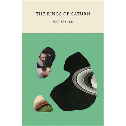 The Rings of Saturn - by  W G Sebald (Paperback) - image 1 of 1