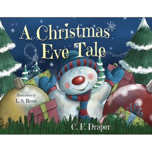 A Christmas Eve Tale - By C F Draper
