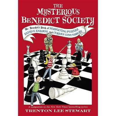 The Mysterious Benedict Society: Mr. Benedict's Book of Perplexing Puzzles, Elusive Enigmas, and Curious - by  Trenton Lee Stewart (Paperback)