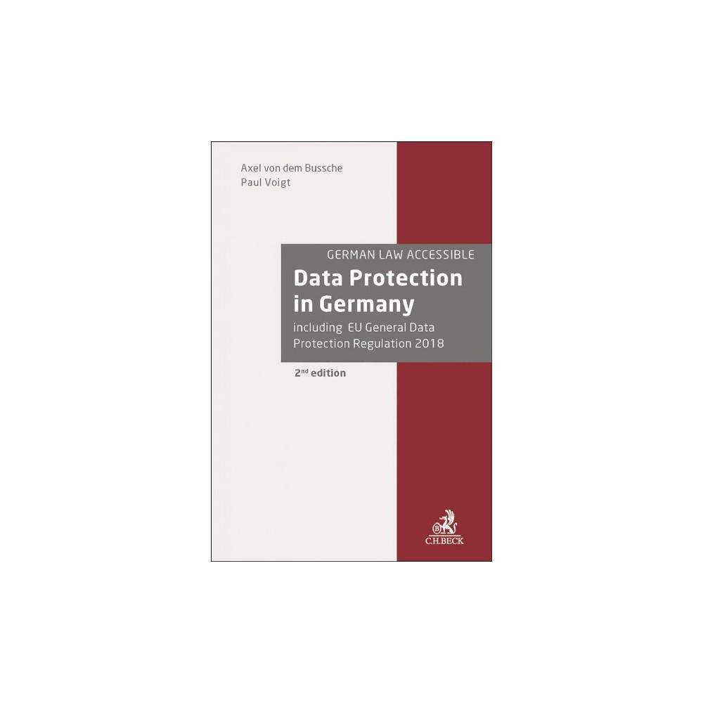 Data Protection in Germany (Hardcover) (Axel Freiherr Von Dem Bussche & Paul Voigt)