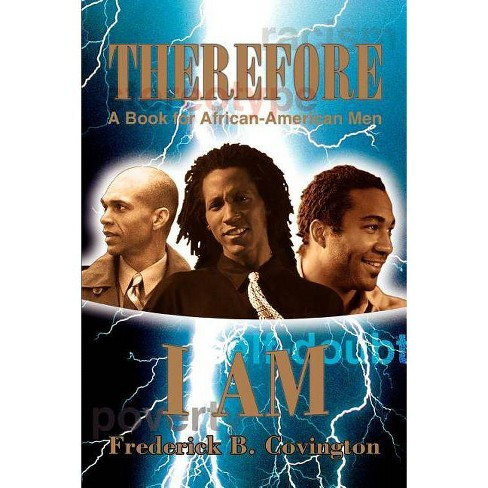 Therefore I Am - by  Frederick B Covington (Paperback) - image 1 of 1