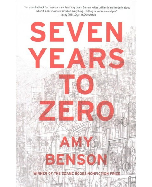 Seven Years to Zero (Paperback) (Amy Benson) - image 1 of 1