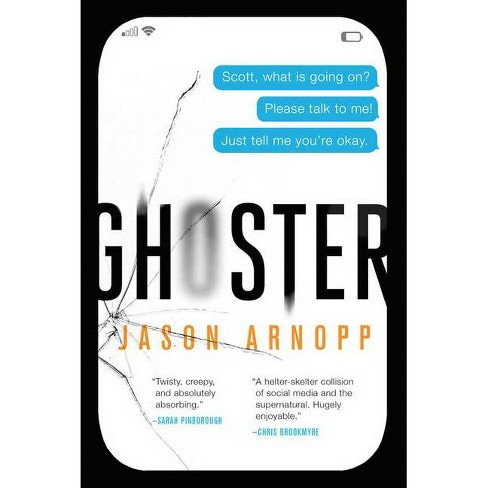 Ghoster - by  Jason Arnopp (Paperback) - image 1 of 1