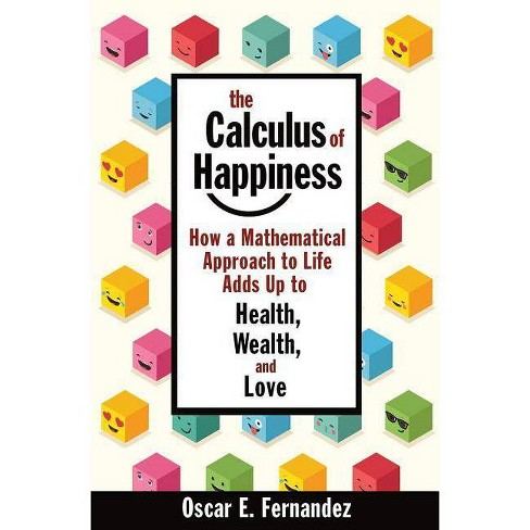 The Calculus of Happiness - by  Oscar Fernandez (Paperback) - image 1 of 1