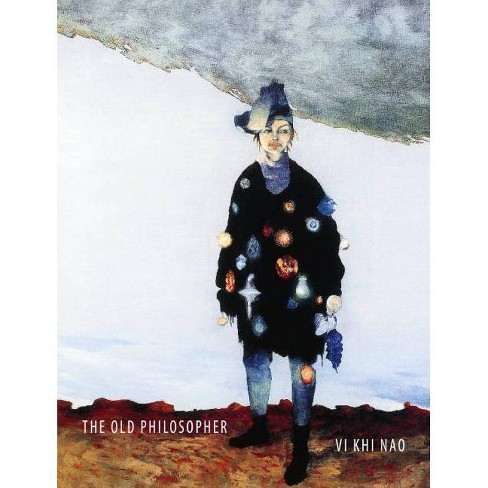 The Old Philosopher - by  VI Khi Nao VI Khi (Paperback) - image 1 of 1