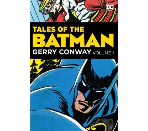 Tales of the Batman 1 -  (Batman) by Gerry Conway (Hardcover) - image 1 of 1