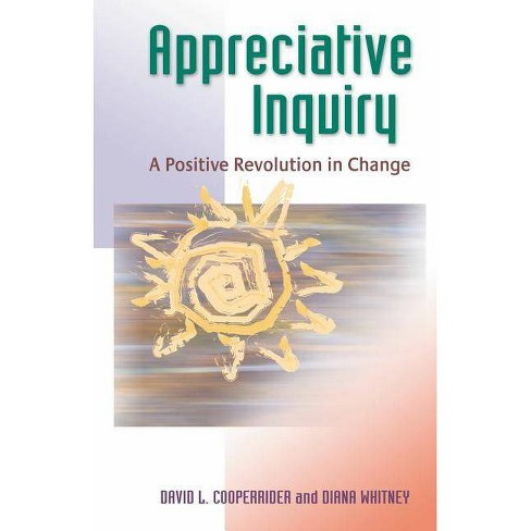 Appreciative Inquiry - by  David L Cooperrider & Diana Whitney (Paperback) - image 1 of 1
