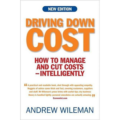 Driving Down Costs - by  Andrew Wileman (Paperback) - image 1 of 1