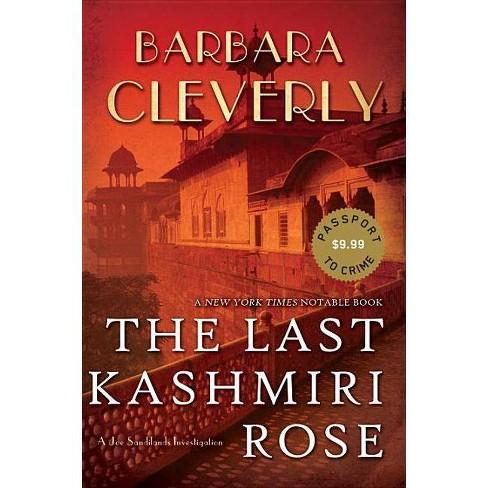 The Last Kashmiri Rose - (Detective Joe Sandilands Novel) by  Barbara Cleverly (Paperback) - image 1 of 1