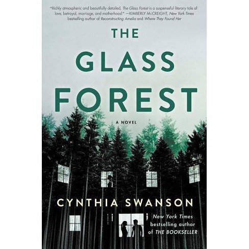 The Glass Forest - by  Cynthia Swanson (Hardcover) - image 1 of 1