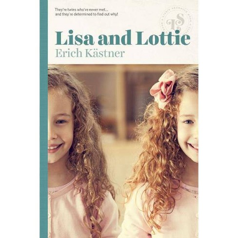 Lisa and Lottie - by  Erich Kastner (Paperback) - image 1 of 1