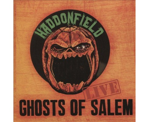 Haddonfield - Ghosts Of Salem (Live) (CD) - image 1 of 1