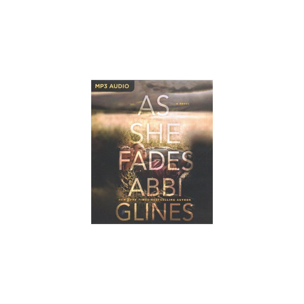 As She Fades - MP3 Una by Abbi Glines (MP3-CD)