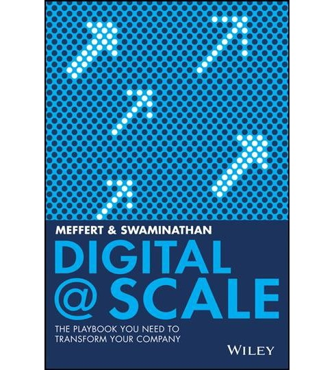 Digital @ Scale : How You Can Lead Your Business to the Future with Digital@Scale (Hardcover) (Anand - image 1 of 1