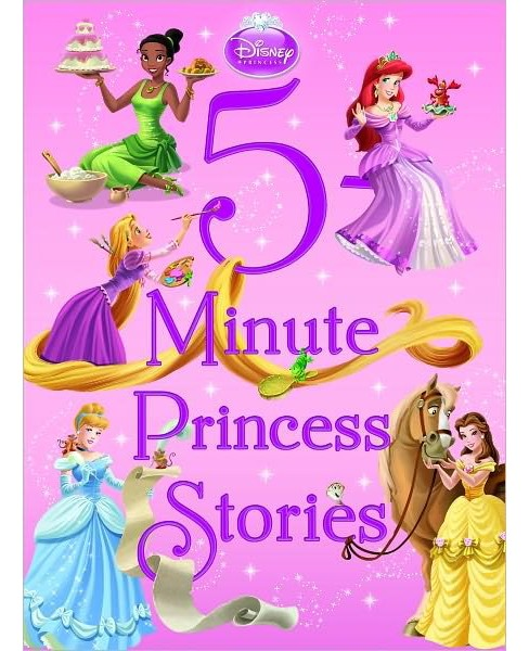 5-Minute Princess Stories ( 5-minute Stories) (Hardcover) by Press Disney - image 1 of 2