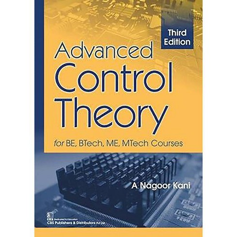 Advanced Control Theory for Be, Btech, Me, Mtech Courses - 3 Edition by  Nagoor A Kani (Paperback) - image 1 of 1