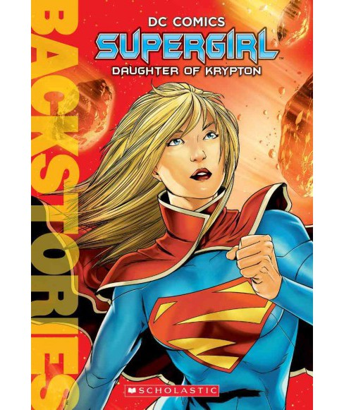 Supergirl : Daughter of Krypton (Paperback) (Daniel Wallace) - image 1 of 1