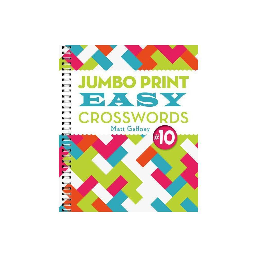 Jumbo Print Easy Crosswords 10 Large Print Crosswords Large Print By Matt Gaffney Paperback