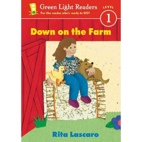 Down on the Farm - (Green Light Reader - Level 1 (Quality)) by  Rita Lascaro (Paperback) - image 1 of 1